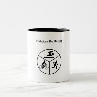 It Makes Me Happy-Triathlon Mug