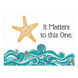 It Matters to This One Starfish Postcard