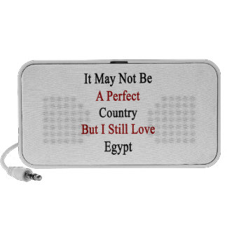 It May Not Be A Perfect Country But I Still Love E Laptop Speakers