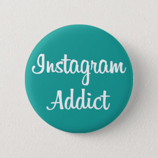 It plates Instagram Addict 6 Cm Round Badge