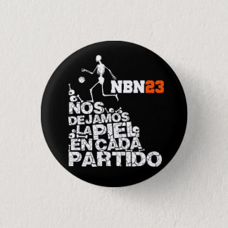 It plates WE LEFT the SKIN IN EACH PARTY NBN23 3 Cm Round Badge