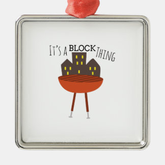 It's a Block Thing Ornament