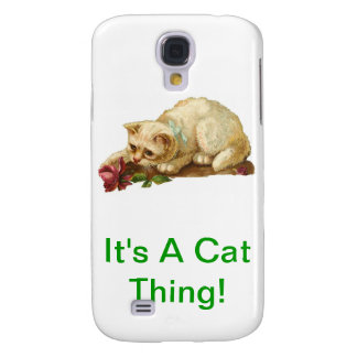 It s A Cat Thing Galaxy S4 Cases