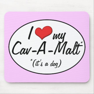 It s a Dog I Love My Cav-A-Malt Mouse Pads