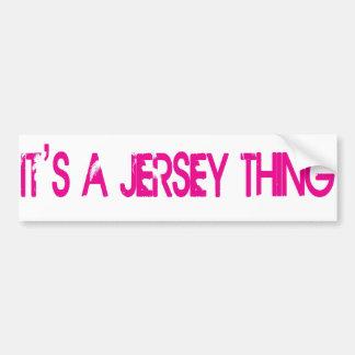 It s a Jersey Thing Bumper Sticker