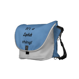 It s a lipstick thing courier bag