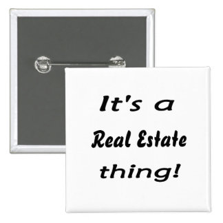 It s a real estate thing pins