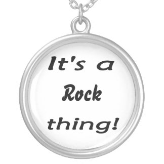 It s a rock thing necklaces