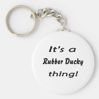 It s a rubber ducky thing key chains
