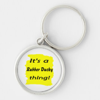 It s a rubber ducky thing keychain