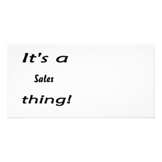 It s a sales thing picture card