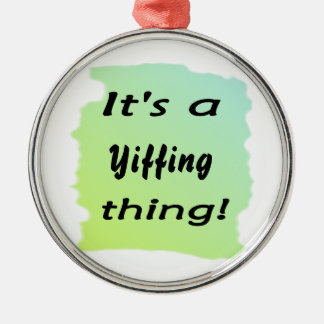 It s a Yiffing thing Christmas Tree Ornaments