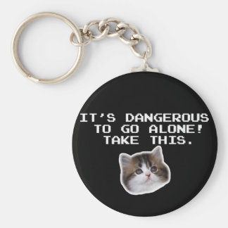 It's Dangerous To Go Alone Take This Kitten Basic Round Button Key Ring