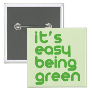 It s easy being green pins