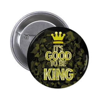 IT S GOOD TO BE KING PIN