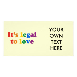 It s legal to love personalized photo card