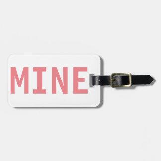It,s Mine Luggage Tag