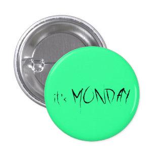 It s Monday Pin