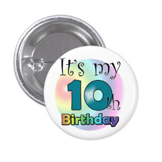 It s my 10th Birthday blue Buttons