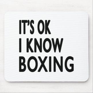 It s Ok I know Boxing Mousepad