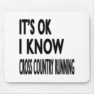 It s OK I Know Cross Country Running Dance Mouse Pad