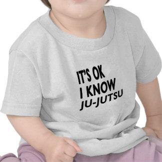 It s Ok I know Ju-Jutsu Tee Shirts