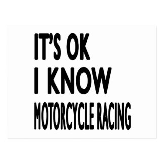 It s OK I Know MOTORCYCLE RACING Postcard