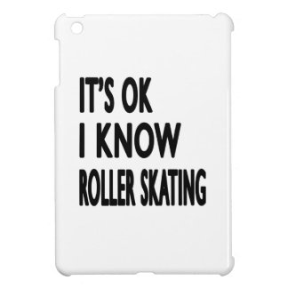 It s OK I Know Roller Skating Case For The iPad Mini