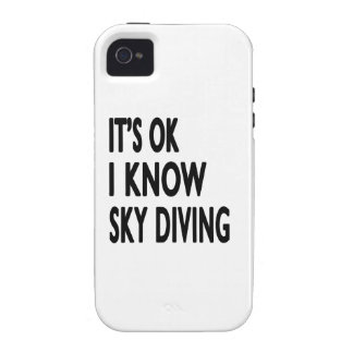 It s OK I Know Sky diving iPhone 4/4S Cases