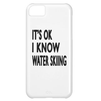 It s OK I Know Water Skiing iPhone 5C Covers