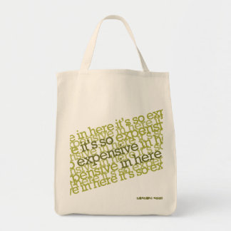 It s so expensive in here tote bag