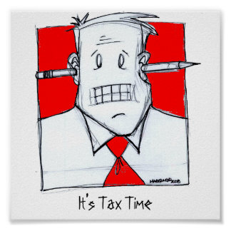 It s Tax Time Poster