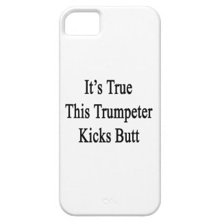 It s True This Trumpeter Kicks Butt Cover For iPhone 5/5S