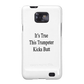 It s True This Trumpeter Kicks Butt Samsung Galaxy SII Cover