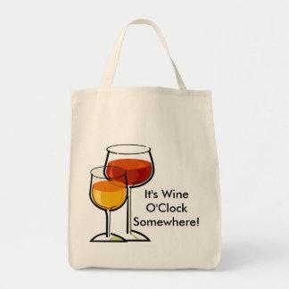 It s Wine O Clock Somewhere Tote Bag