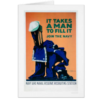 It Takes a Man to Fill a Uniform - Navy (US02289A) Card