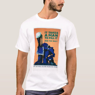 It Takes a Man to Fill a Uniform - Navy (US02289A) T-Shirt
