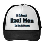 It Takes a Real Man To Be a Nurse Cap