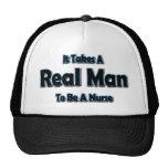 It Takes a Real Man To Be a Nurse Cap