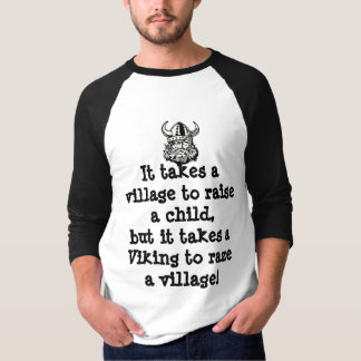 It takes a village... T-Shirt