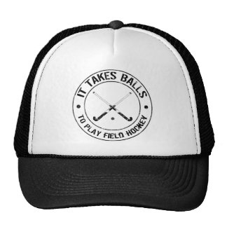 It Takes Balls To Play Field Hockey Hat