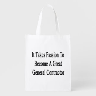 It Takes Passion To Become A Great General Contrac