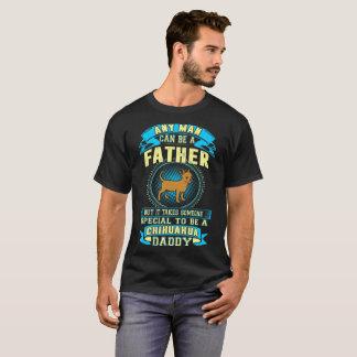 It Takes Someone Special Chihuahua Daddy Tshirt