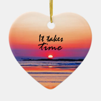 It Takes Time Ceramic Heart Decoration