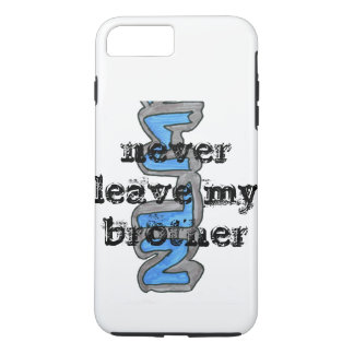 it talk about not leaving brothers iPhone 8 plus/7 plus case