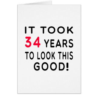 It Took 34 Years Birthday Designs Card
