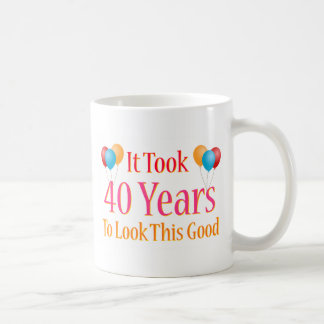 It Took 40 Years To Look This Good Classic White Coffee Mug