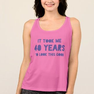 It took me 40 years to look this good pink tank
