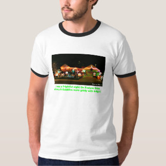 It was a frightful night On Foxlane D... T-Shirt