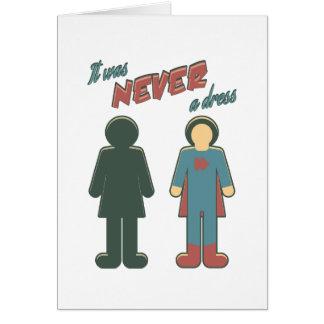 It Was Never A Dress - Wonder Super Girl Woman Card
